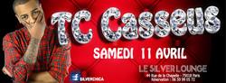Flyer TC Casseus au Silver Lounge
