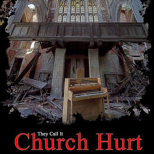 They Call It Church Hurt