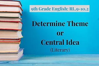 9th Grade English_ RL.9-10.2.png