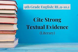 9th Grade English_ RL.9-10.1-Text Eviden