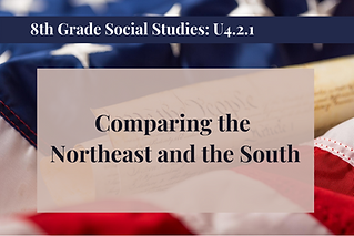 8th Grade Social Studies U4.2.1.png