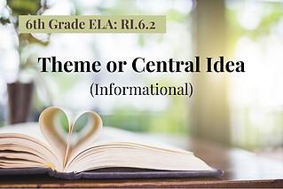 6ELA-Theme or Central Idea.Info..png