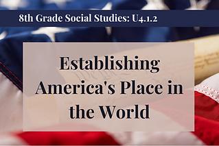 8th Grade Social Studies U4.1.2.png