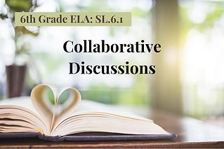 6ELA-Collaborative Discussions.png