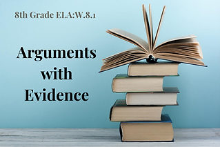 W.8.1-Arguments with Evidence.png