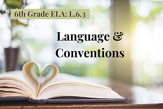 6ELA-Language & Conventions.png