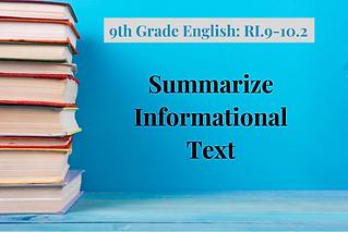 9th Grade English_ RI_.9-10.2-Summarize