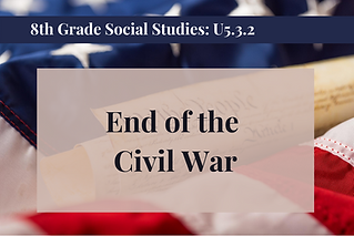 8th Grade Social Studies U5.3.2.png