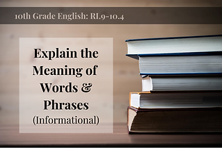 RI.9-10.4-Words & Phrases Info..png