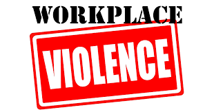 Workplace Violence ....and You!