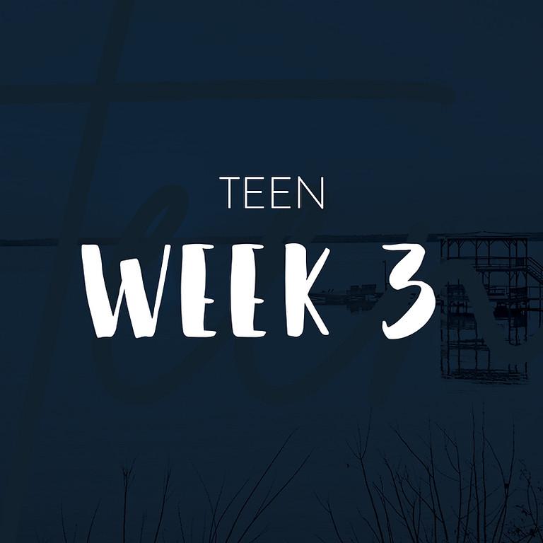 Teen Camp Week 3