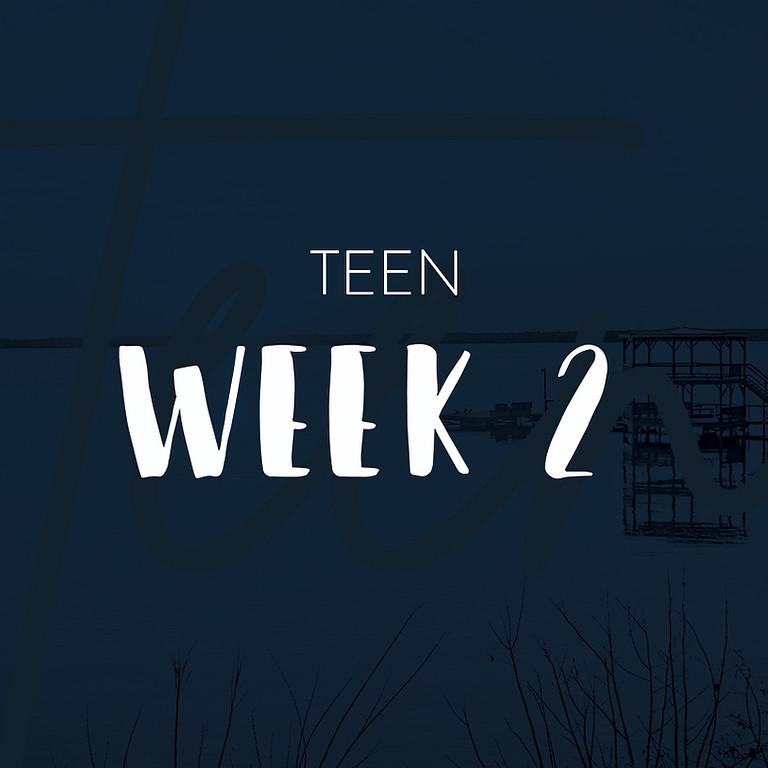 Teen Camp Week 2