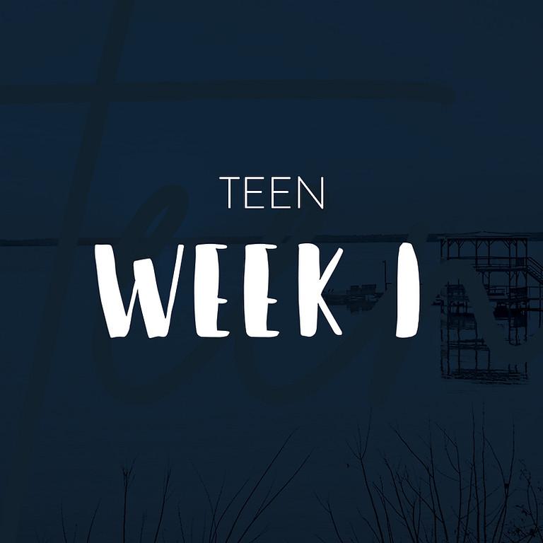 Teen Camp Week 1