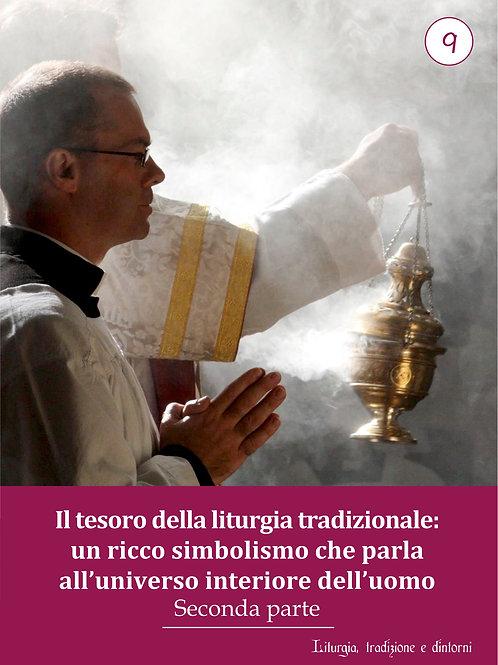 LTD 9 - Il Tesoro della liturgia tradizionale: Simbolismo - Seconda parte