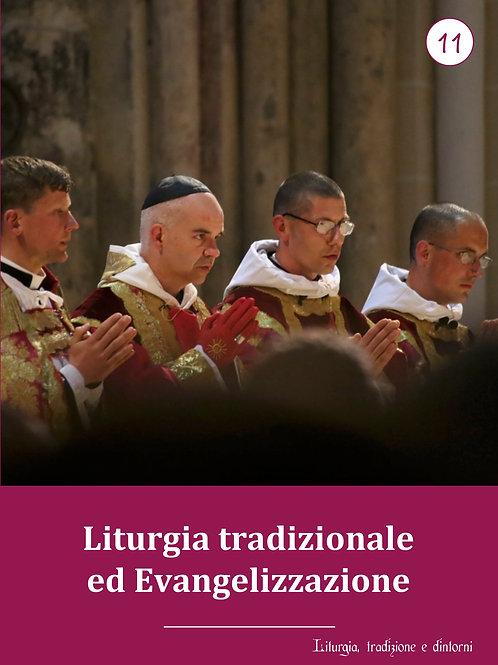 LTD 11 - Liturgia tradizionale ed Evangelizzazione