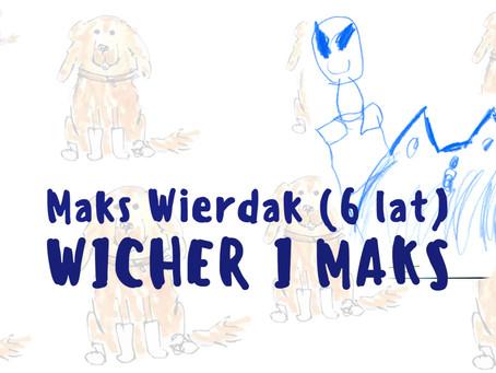 Bajki pisane przez dzieci - Maks Wierdak (laureat konkursu)
