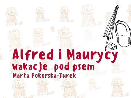 Bajka: Alfred i Maurycy - wakacje pod psem. Słuchowisko i warsztaty