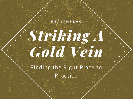 Striking a Gold Vein: Finding the Right Place to Practice