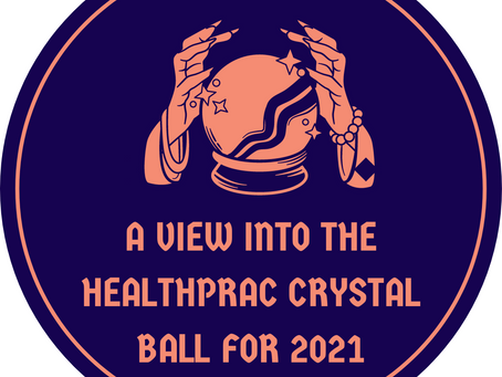 A View Into The healthprac Crystal Ball For 2021