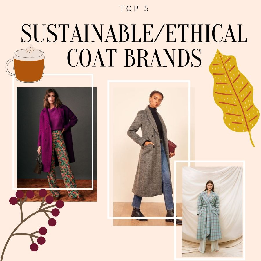 Sustainable and ethical made coat brands
