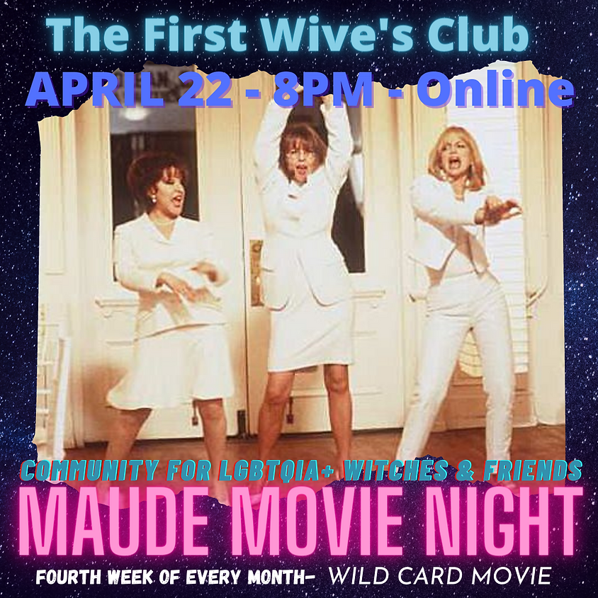 Maude Movie Night - The First Wive's Club