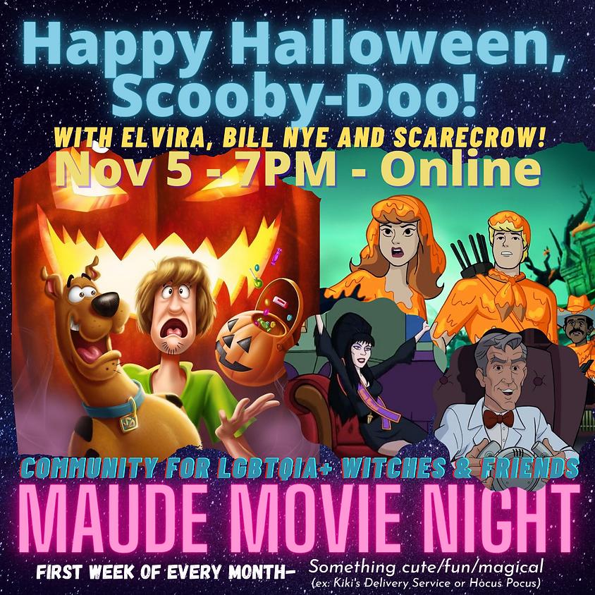 Maude Movie Night - Happy Halloween, Scooby-Doo!