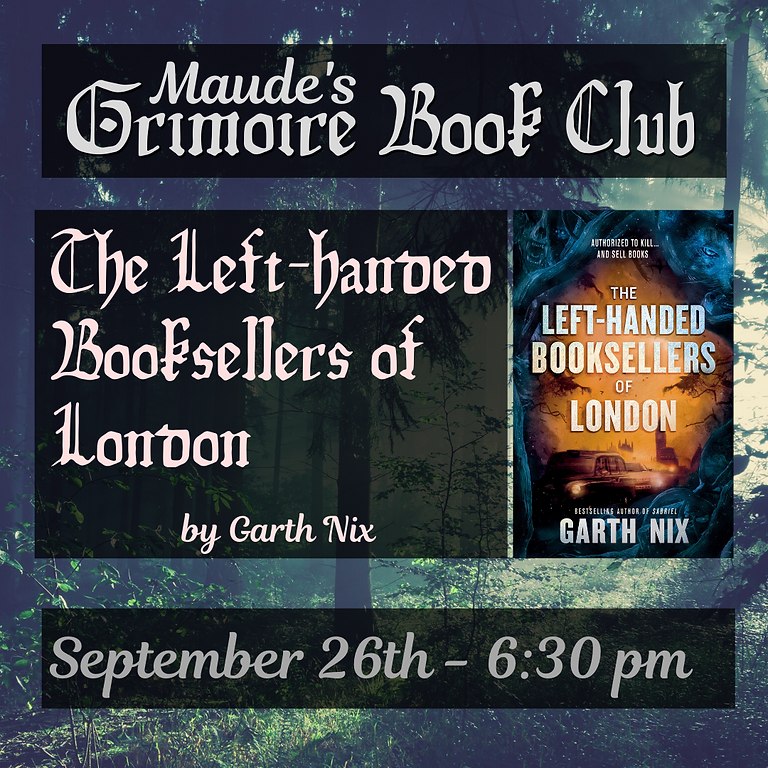 Grimoire Book Club - The Left-handed Booksellers of London