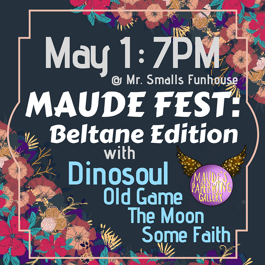Maude Fest: Beltane Edition