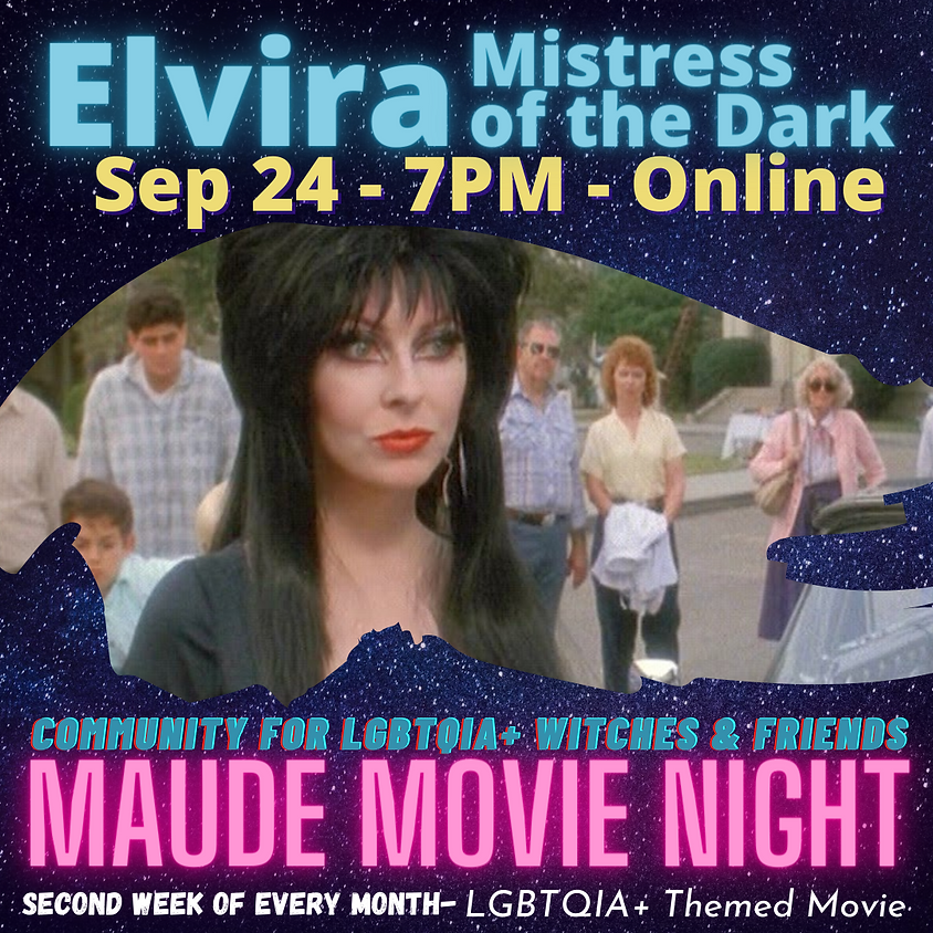 Maude Movie Night - Elvira Mistress of Evil