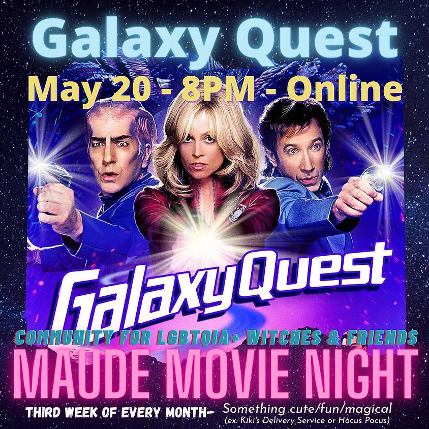 Maude Movie Night - Galaxy Quest