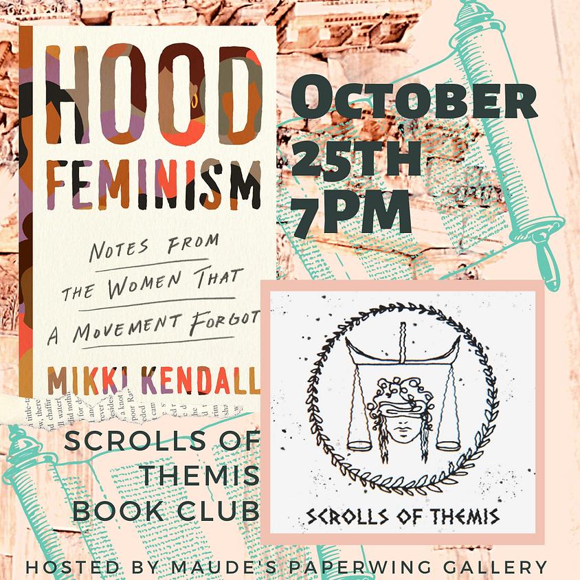 Scrolls of Themis Book Club - Hood Feminism
