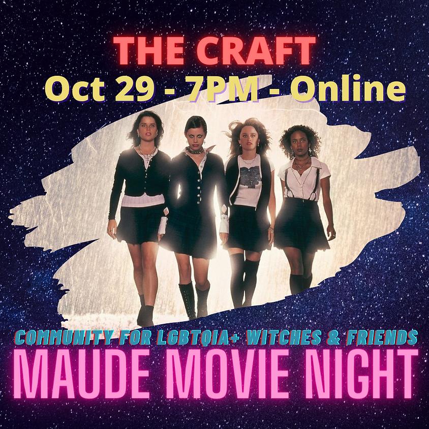 Maude Movie Night - The Craft