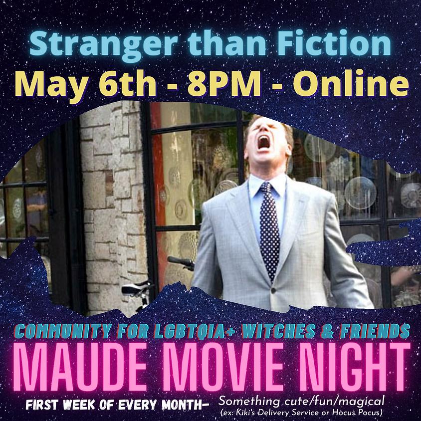 Maude Movie Night - Stranger Than Fiction