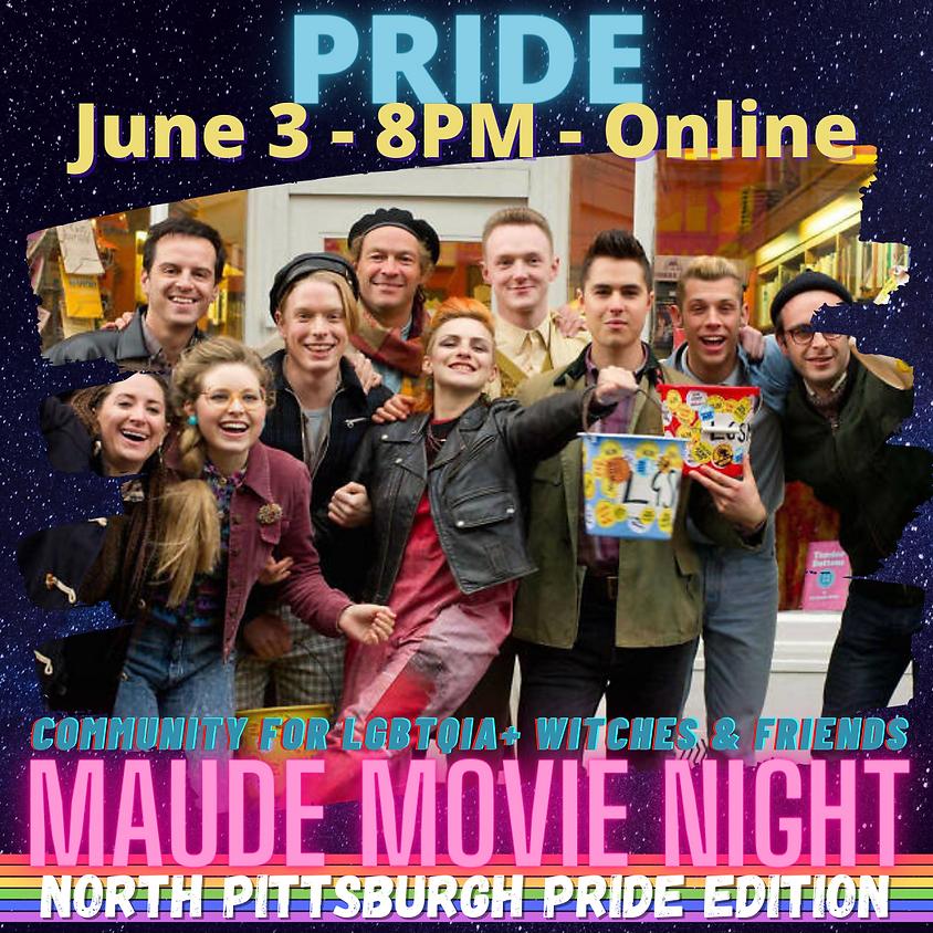 North Pgh Pride - Maude Movie Night - PRIDE