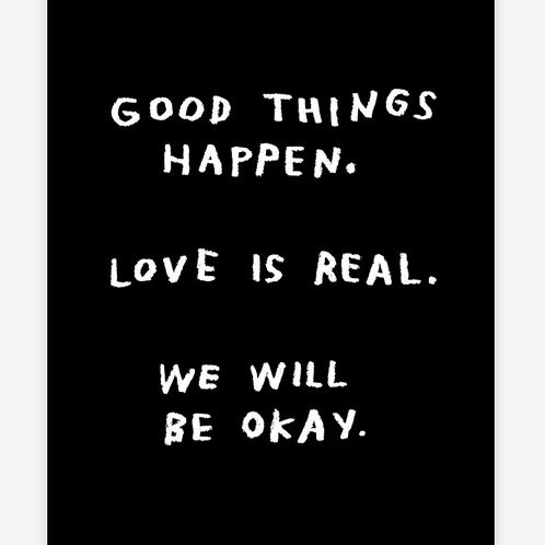 Good Things Happen Print