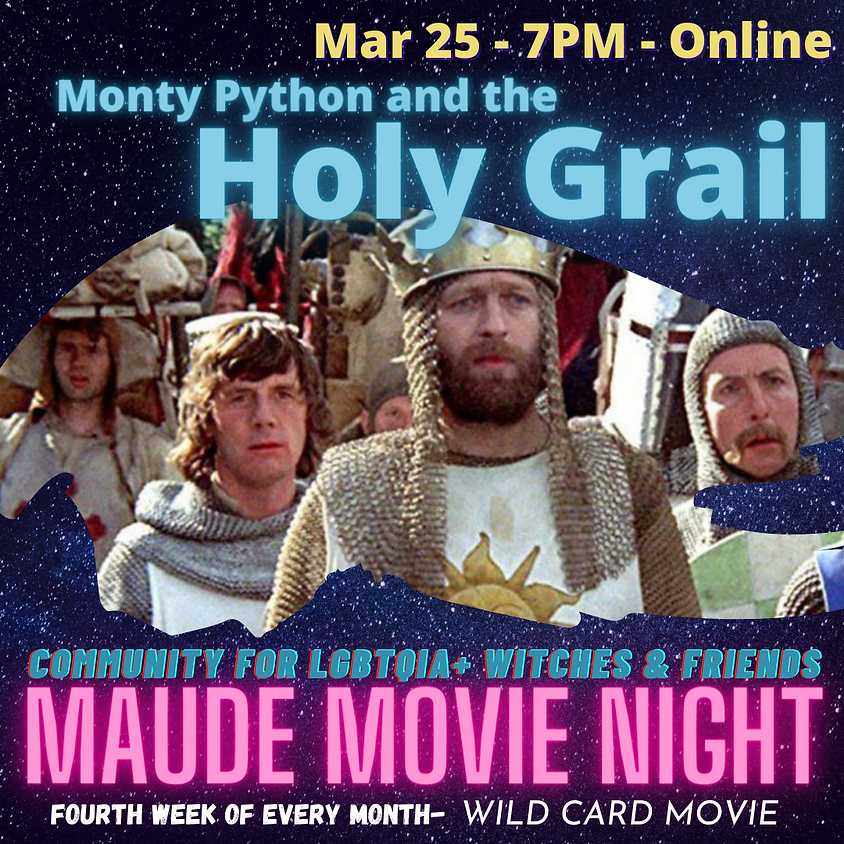 Maude Movie Night - Monty Python and the Holy Grail