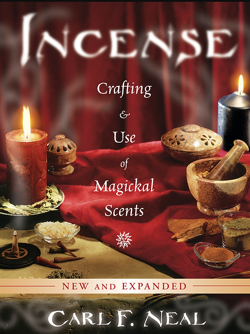 Incense; Crafting & Use of Magical Scents