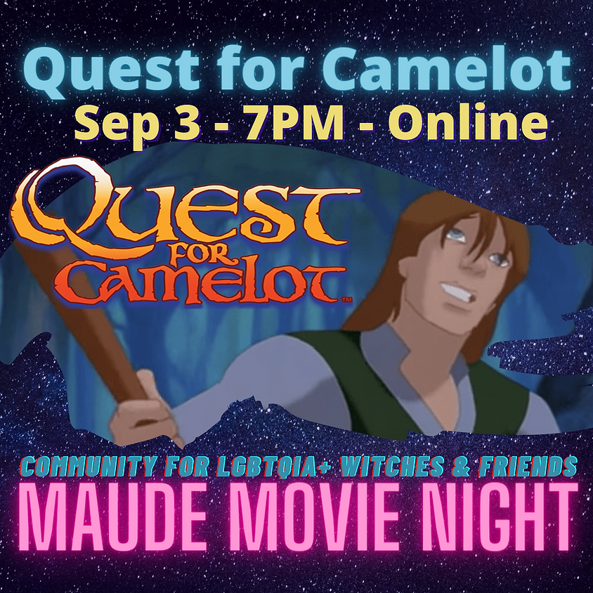 Maude Movie Night - Quest for Camelot