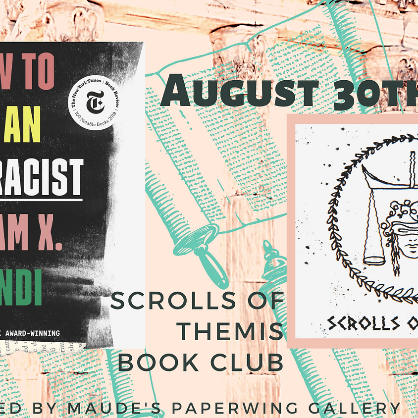 Scrolls of Themis Book Club - How to be an Antiracist