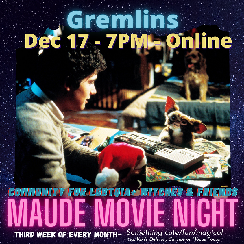 Maude Movie Night - Gremlins