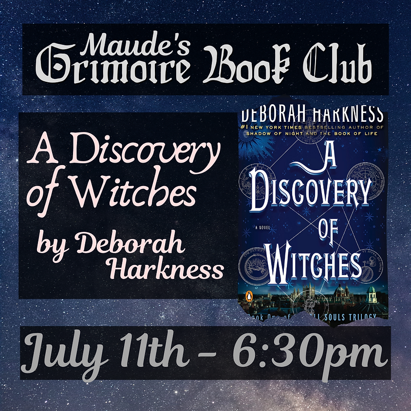 Grimoire Book Club - A Discovery of Witches