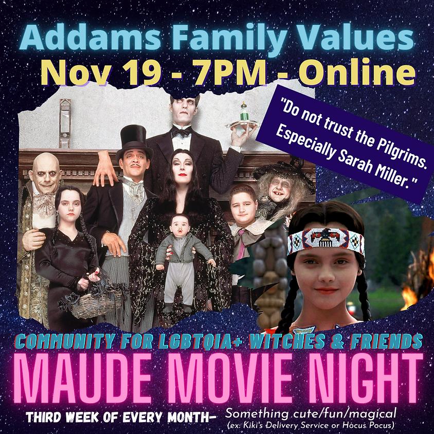 Maude Movie Night - Addams Family Values