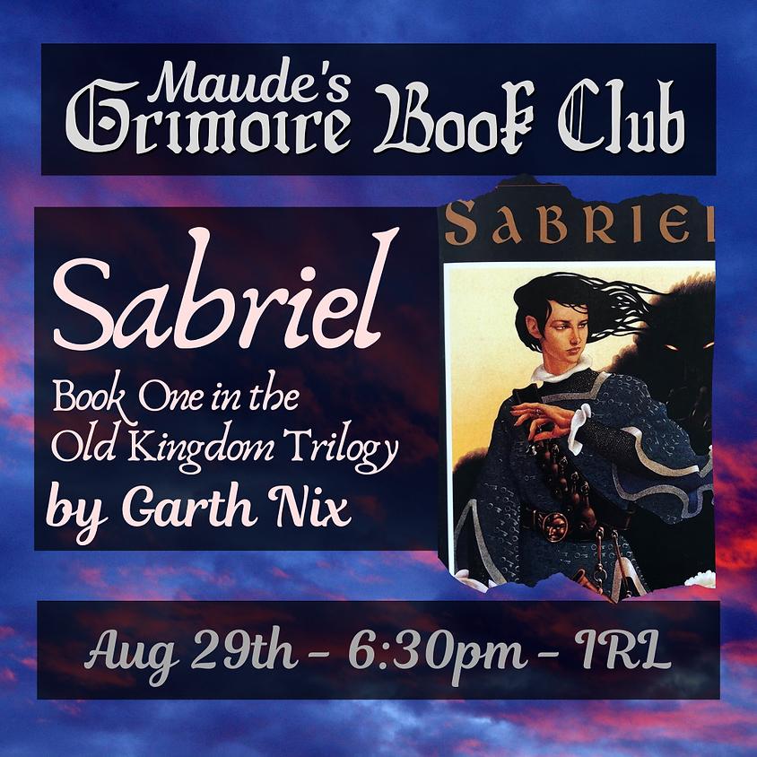 Grimoire Book Club - Sabriel