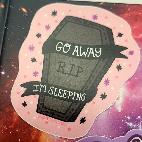 Go Away I'm Sleeping Coffin Goth Sticker