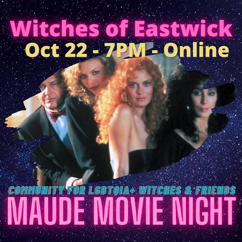 Maude Movie Night - Witches of Eastwick