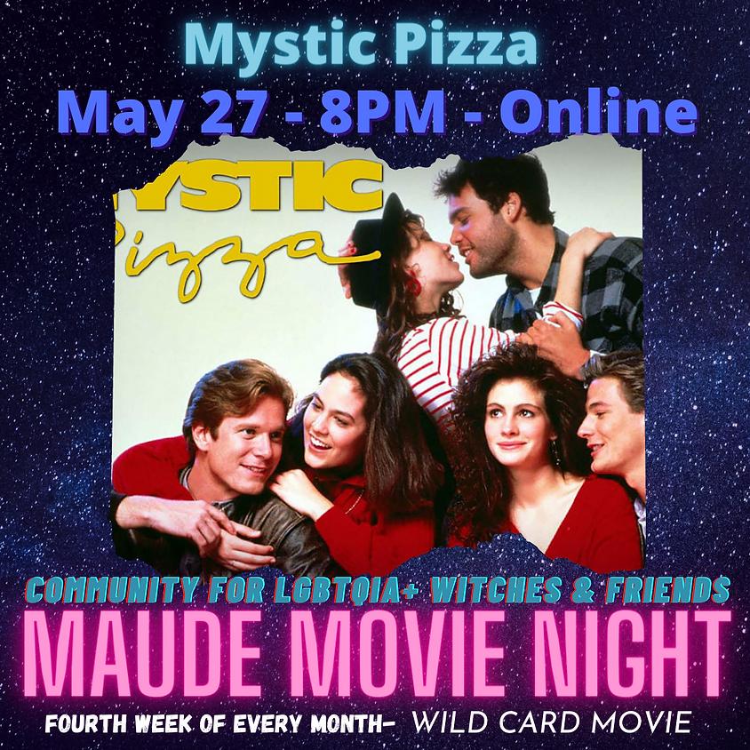 Maude Movie Night - Mystic Pizza