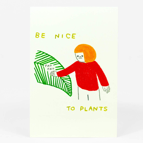 Be Nice to Plants Postcard