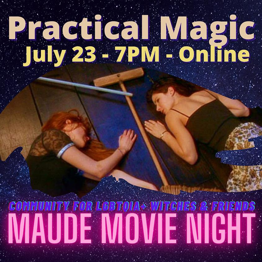 Maude Movie Night - Practical Magic
