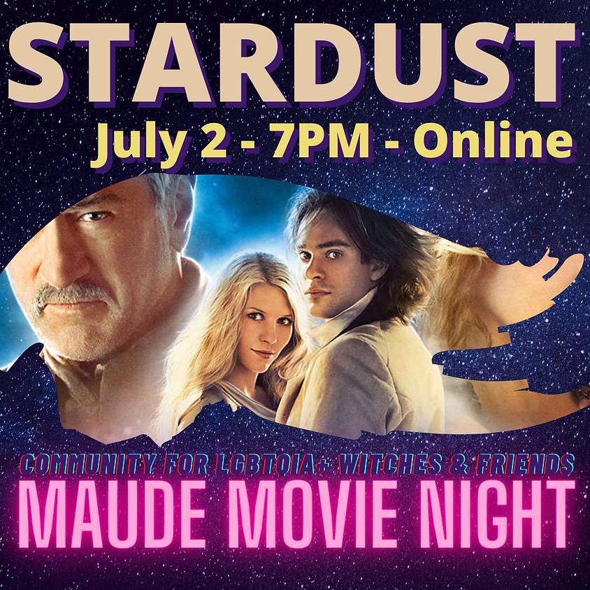 Maude Movie Night - Stardust