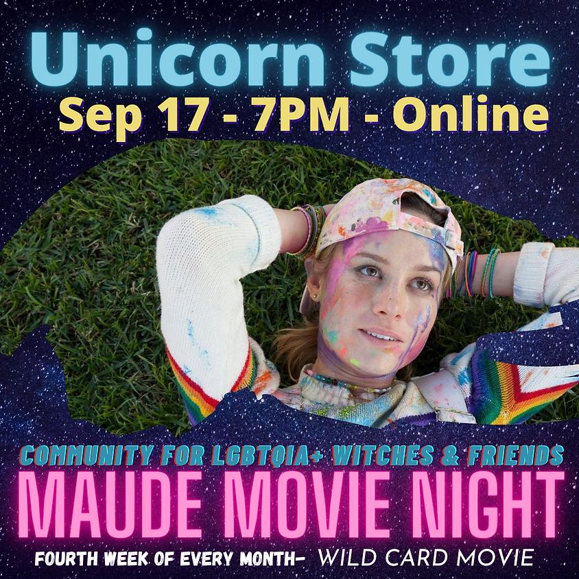 Maude Movie Night - Unicorn Store
